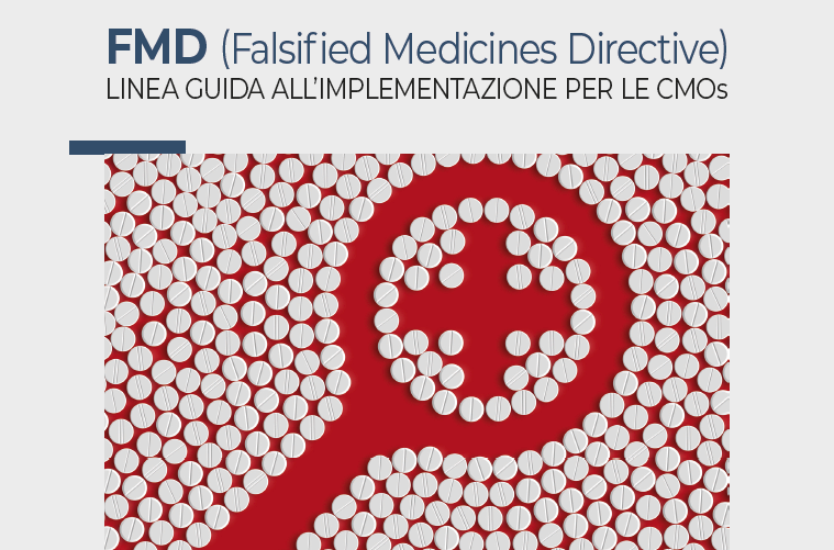 FMD (Falsified Medicines Directive) Linea guida all'implementazione per le CMOs